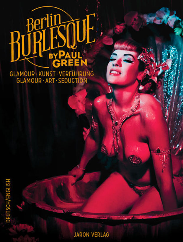 Buchverlosung – Berlin Burlesque by Paul Green